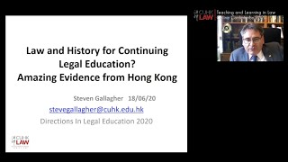 CUHK LAW Directions 2020 | Law & History for Continuing Legal Education? Amazing Evidence from HK