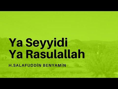 Ya Seyyidi Ya Rasulallah - H.Salafuddin Benyamin