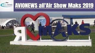 AVIONEWS all'Air Show Maks 2019