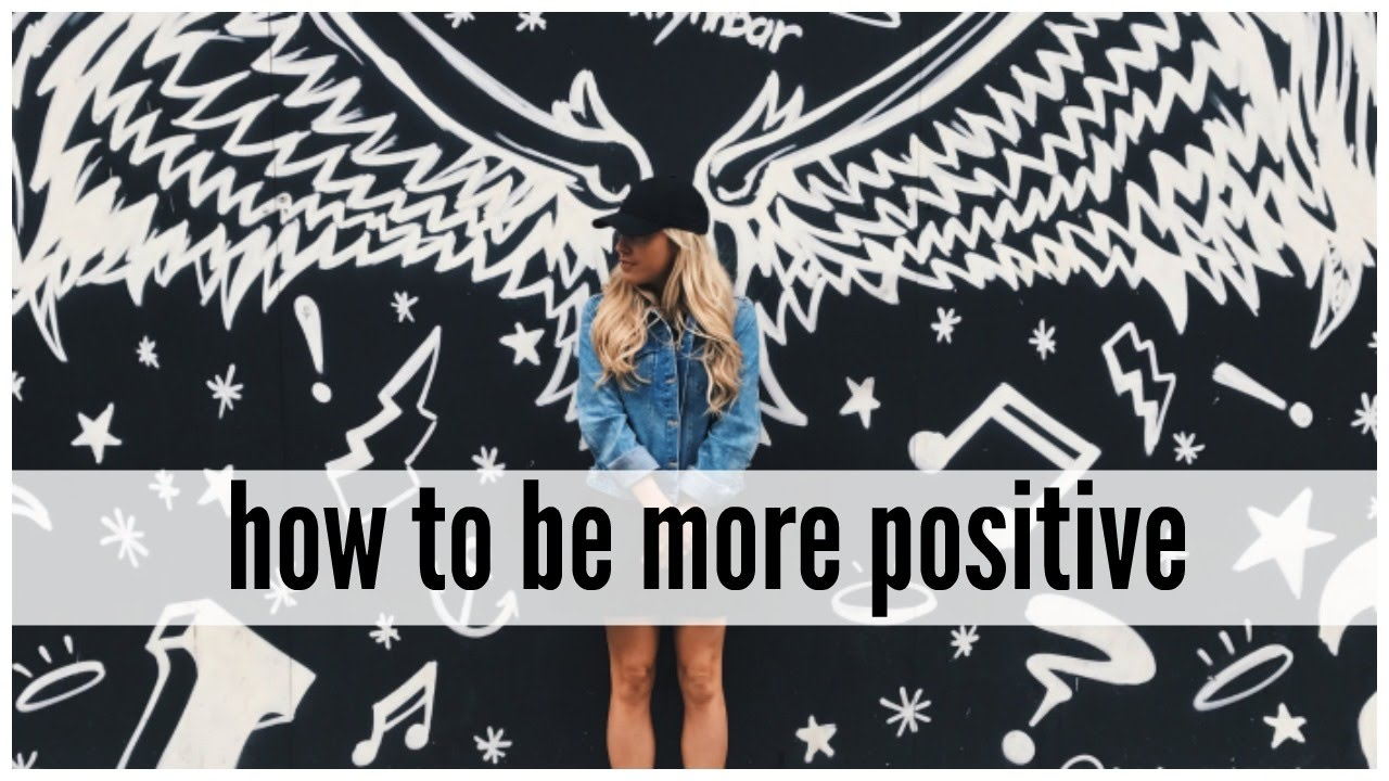 how-to-be-more-positive-positive-thinking-hacks