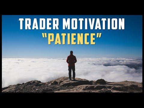 """PATIENCE"" - TRADER MOTIVATION (Trading Motivational Video) #MondayMotivation"