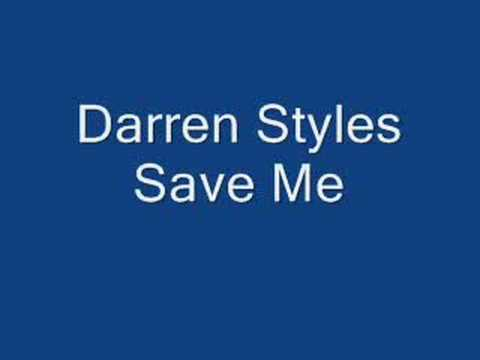 Darren Styles Save me``