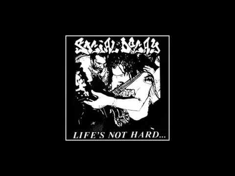 Social Decay - Life's Not Hard.... EP 1990