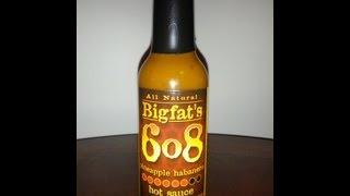 "Bigfat's ""6o8"" Pineapple Habanero Hot Sauce Review"