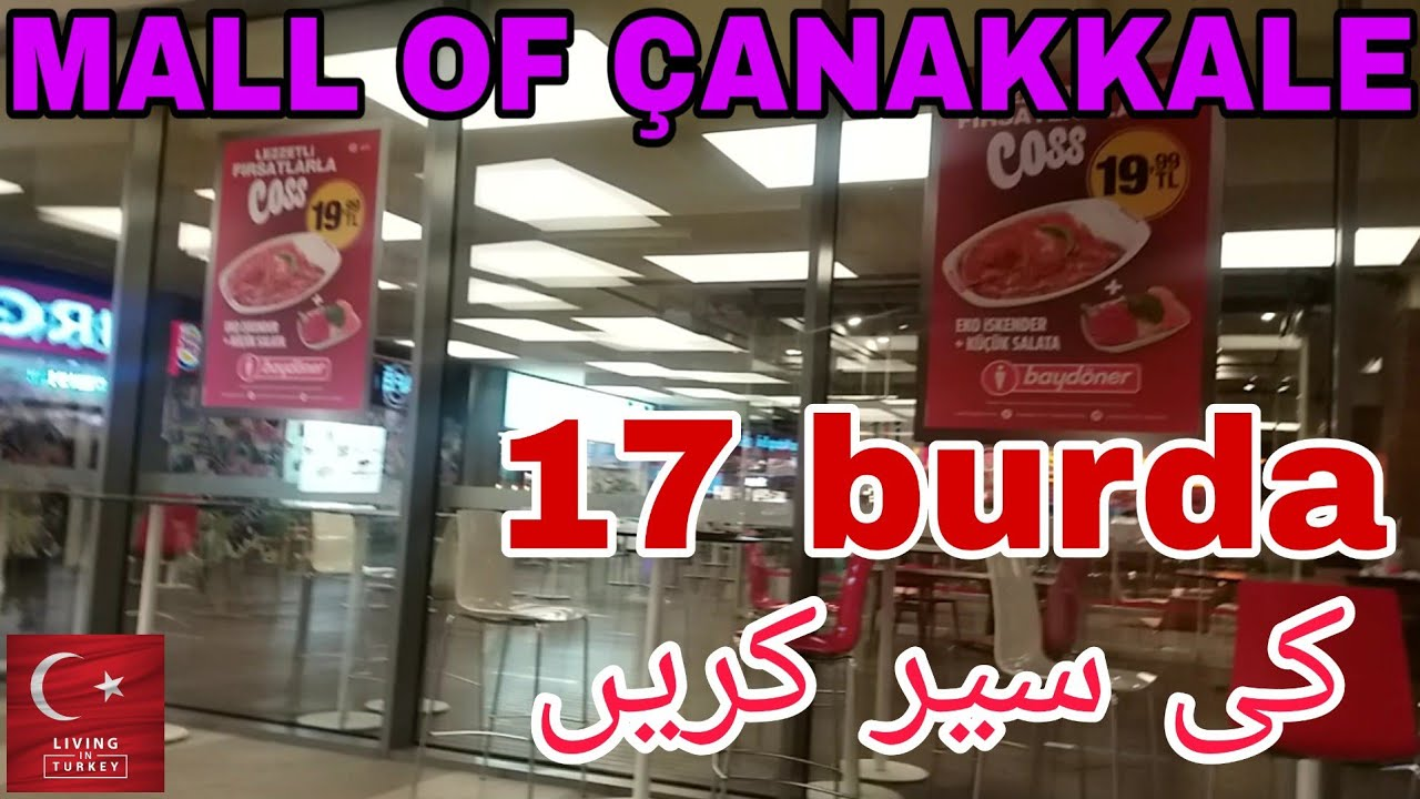 Mall of Çanakkale / Food Court / 17 Burda / Property / House Visit | Living in Turkey