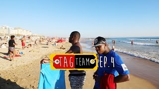 TagTeam - A ida para a Tuga [Episode 4] (TV SERIES)