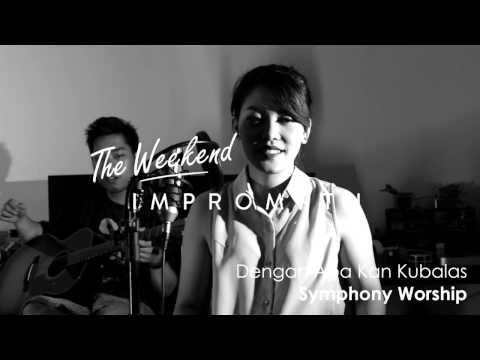 Dengan Apa Kan Kubalas - Bella Sitanggang ft Ilham Samuel (Symphony Worship Cover)