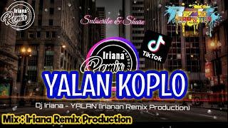 Download YANG LAGI VIRAL - DJ YALAN VERSI KOPLO VIRAL TIK TOK 2020
