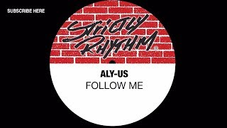 Aly-Us - Follow Me (Official Audio)