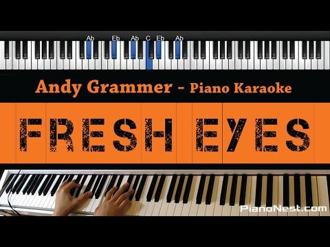 Andy Grammer - Fresh Eyes - Piano Karaoke / Sing Along / Cover with Lyrics