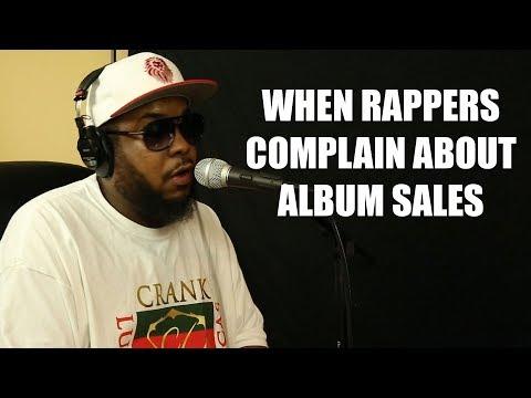WHEN RAPPERS COMPLAIN ABOUT ALBUM SALES (2018)