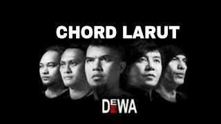 Belajar mudah CHORD DEWA19 - LARUT