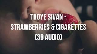 Troye Sivan - Strawberries & Cigarettes (from Love, Simon) | 3D Audio
