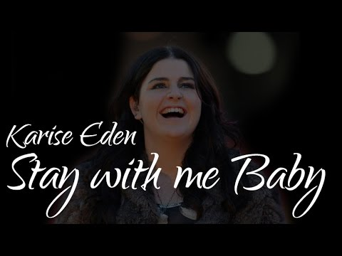 Karise Eden - Stay with me Baby (SR)