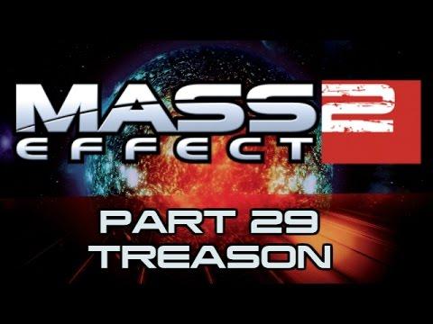 Mass Effect 2 - Part 29 - Treason