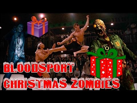 Bloodsport Christmas ZOMBIES??? Featuring Jean & Claude!