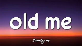 danny G - old me (Lyrics) 🎵