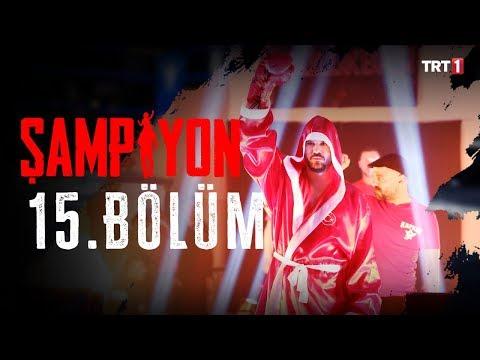 Şampiyon 15. Bölüm