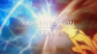 XXXTentacion - Voss
