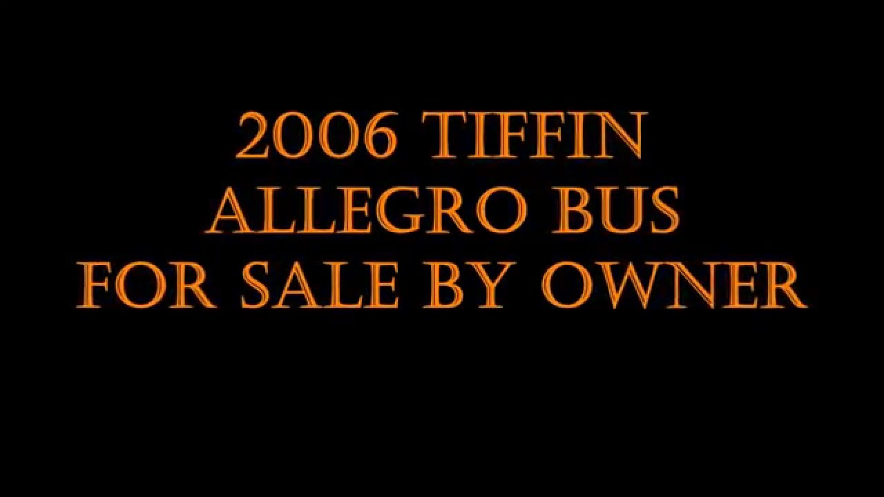 2006 Tiffin Allegro Bus For Sale By Owner