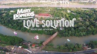 Mary PopKids: Love Solution - Sziget 2017 Anthem