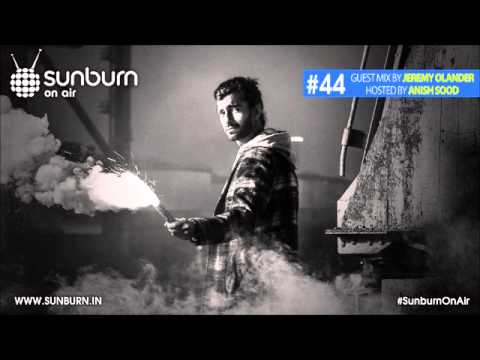 Sunburn On Air #44 (Guest mix by Jeremy Olander)