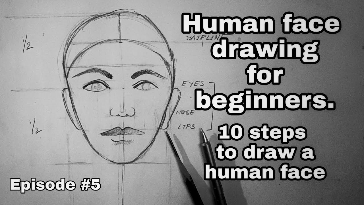 HOW TO DRAW FACE | FOR BEGINNERS | 10 Steps to draw Human ...