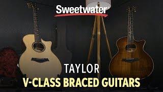 Taylor V-class Braced Guitars Overview