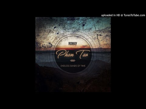 Romay - Phan Tao [Endless Sands of Time]