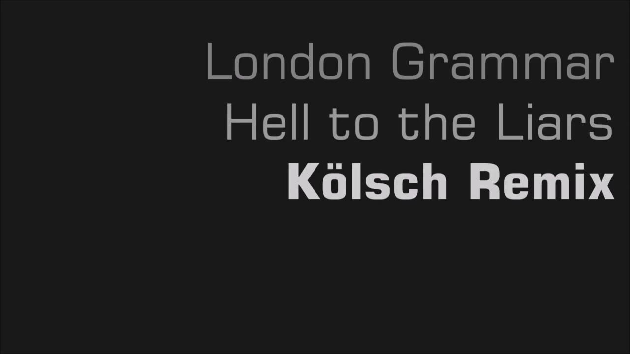 London grammar hell to the liars klsch remix bbc radio1 rip london grammar hell to the liars klsch remix bbc radio1 rip thecheapjerseys Images