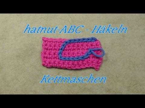hatnut-ABC – Häkeln lernen – Kettmaschen – Veronika Hug