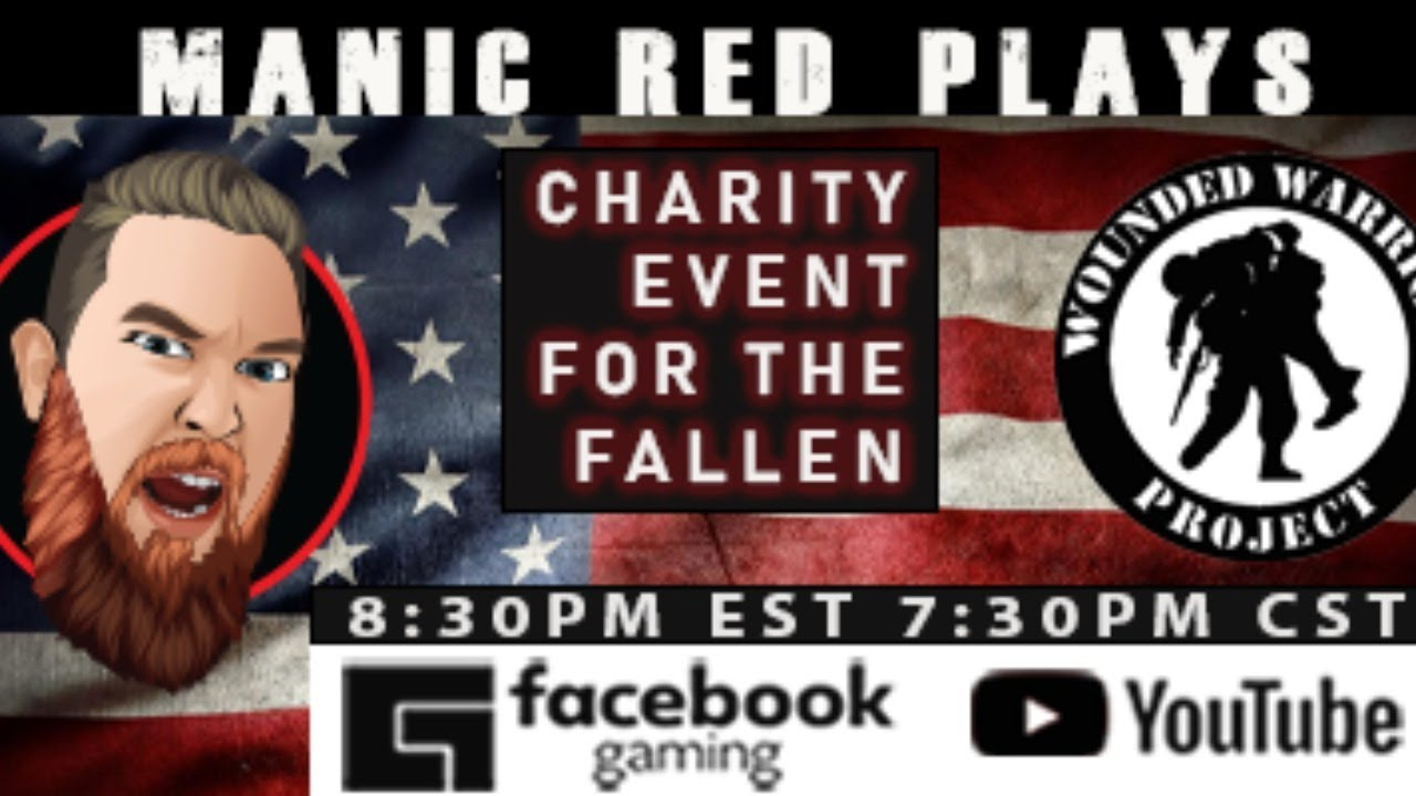 Stream for the Fallen LIVE with Manic Red! (Wounded Warrior Project)