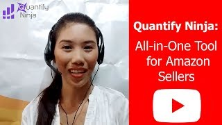 Quantify Ninja:  All-in-One Tool for Amazon Sellers