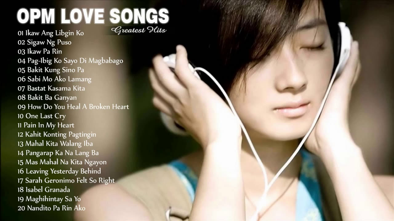 Opm Nonstop Love Songs 2017 Best Opm Tagalog Love Songs Collection Youtube