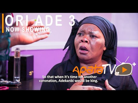 Download Ori Ade 3  Yoruba Movie