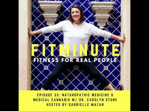 Naturopathic Medicine and Medical Cannabis with Dr. Carolyn Stone