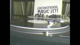 Unconditional - Magic Fett (2000 Mix)