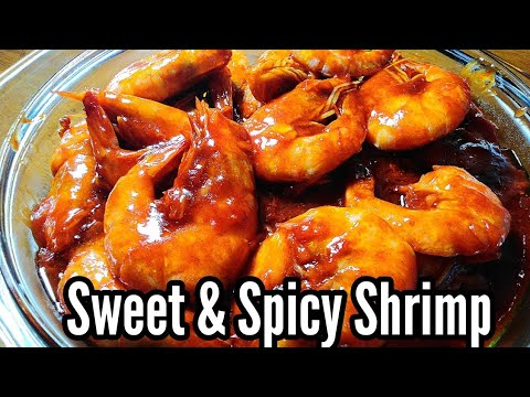 SUPER QUICK AND EASY SWEET AND SPICY SHRIMP   Sweet and Spicy Shrimp Recipe   Taste Buds PH