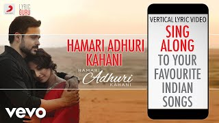 Gambar cover Hamari Adhuri Kahani - Official Bollywood Lyrics|Arijit Singh
