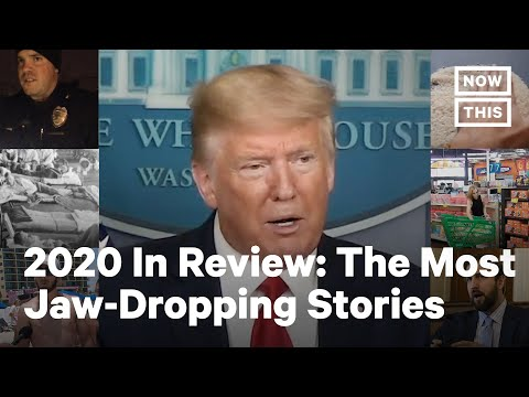Top 10 Most Jaw-Dropping Stories of 2020 | NowThis