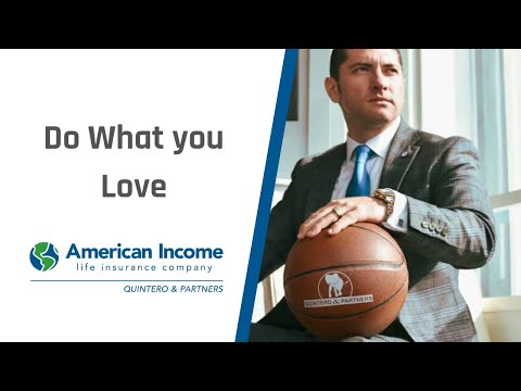 Do What You Love - American Income Life