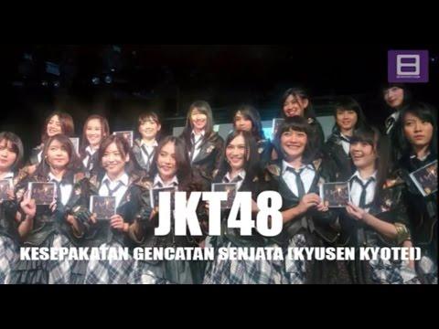 JKT48 - Kesepakatan Gencatan Senjata (Kyusen Kyotei) [Video Lirik]
