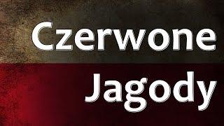 Polish Folk Song - Czerwone Jagody (Red Berries)