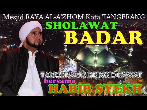 Habib Syech Sholawat Badar Tangerangbersholawat Milad Kota Tangerang Ke 26