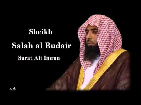 Sheikh Salah al Budair Surat Ali Imran