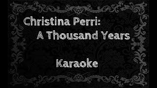 Christina Perri: A Thousand Years (Karaoke)