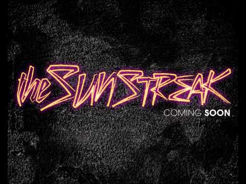 The Sunstreak- Regretfully Yours
