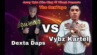 DANCEHALL 2021- [RAW] DEXTA DAPS VS VYBZ KARTEL [THE SEXTAPE] DI MOVEMENTS/JAZZY VYBZ