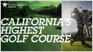 California's Highest Golf Course – Sierra Star
