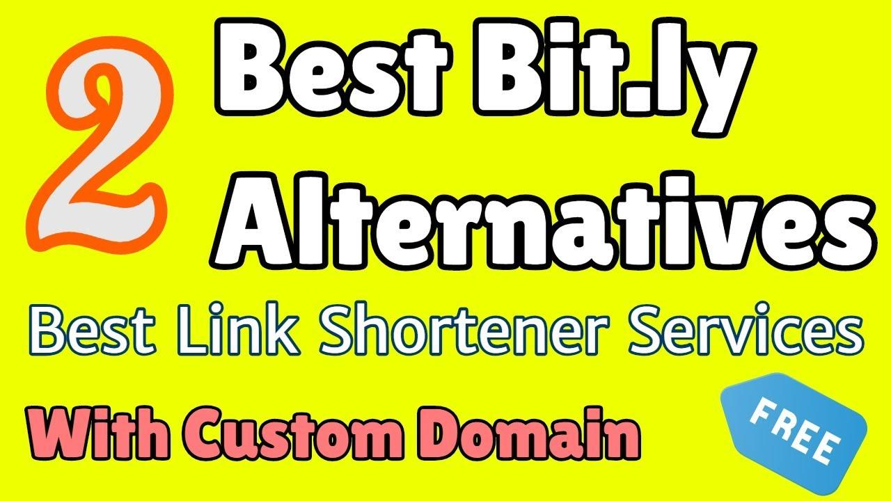 Best 2 Bit ly Alternatives: Best Link Shortener Services with Custom